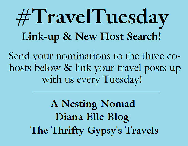 TRAVEL TUESDAY LINK UP AND NEW HOST SEARCH