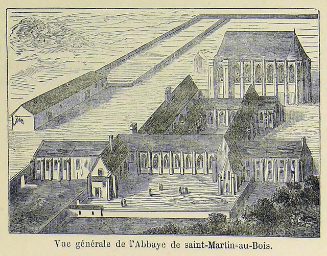 Vue générale de lAbbaye de SaintMartinauxBois  Flickr  ~ Le Bois St Martin