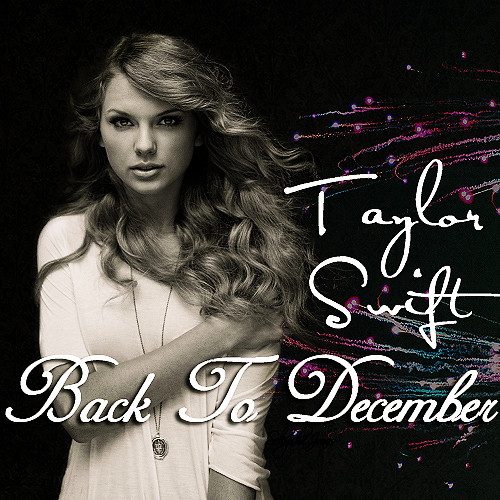 Taylor swift - back to december cover
