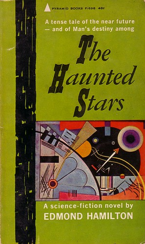 Edmond Hamilton / The haunted stars