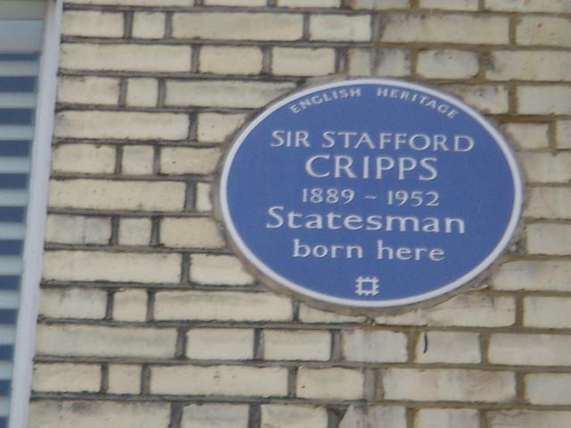 Richard Stafford Cripps blue plaque - Sir Stafford Cripps (1889-1952) statesman born here