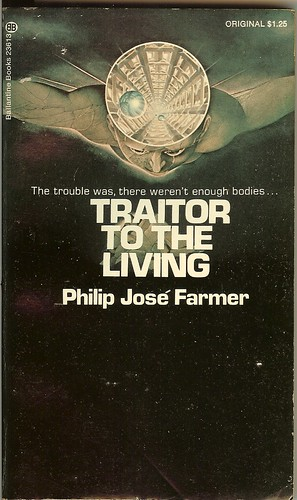 Traitor To The Living - Philip Jose Farmer