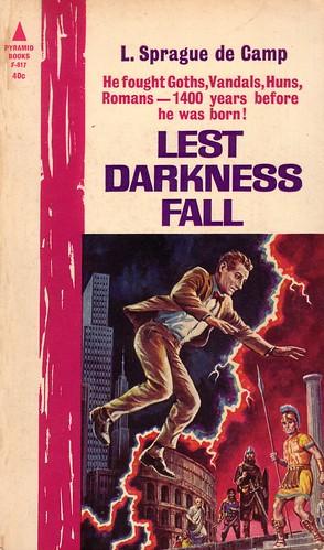 L. Sprague de Camp / Lest darkness fall