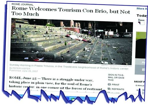 "ROME - The Neglect of Rome's Cultural Heritage by the Ministry of Culture (2008-11), and the City of Rome (2005 - 11): ""New York Times in Centro turisti ubriachi, ma Roma sicura."" Il Messaggero (27/06/2007), p 43."