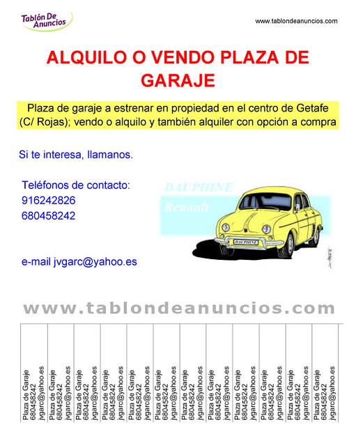 Venta o alquiler de plaza garaje getafe flickr photo for Anuncio alquiler plaza garaje