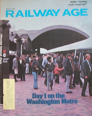 Day 1 on the Washington Metro, Railway Age