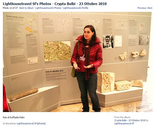 Rome - The Crypta Balbi Museum and Dr. Stefania Faro (Oct. 23rd, 2010). Dr. Faro in front of the educational panels for the history of the Crypta Balbi area in the late Antiquity & the Medieval Period.