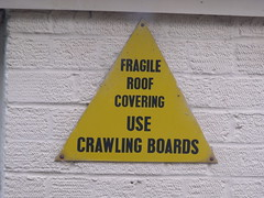 Bletchley Park - Hut 1 - sign - Fragile Roof Covering Use Crawling Boards