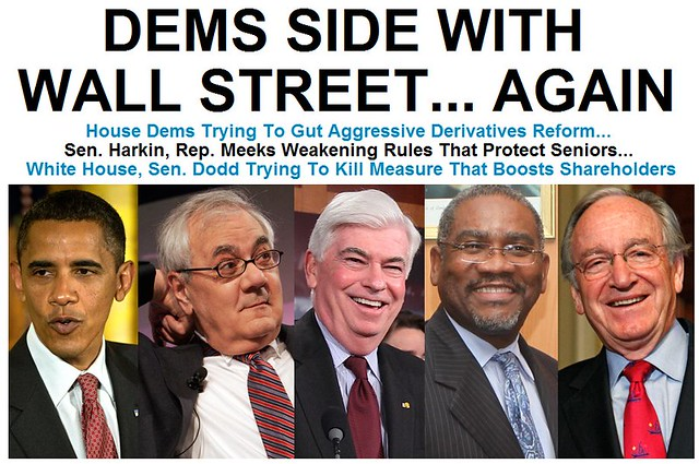 Democrats side with Wall Street .. Again!