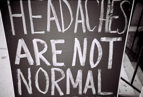 Headaches Are...
