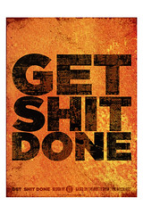 Get shit done - The print