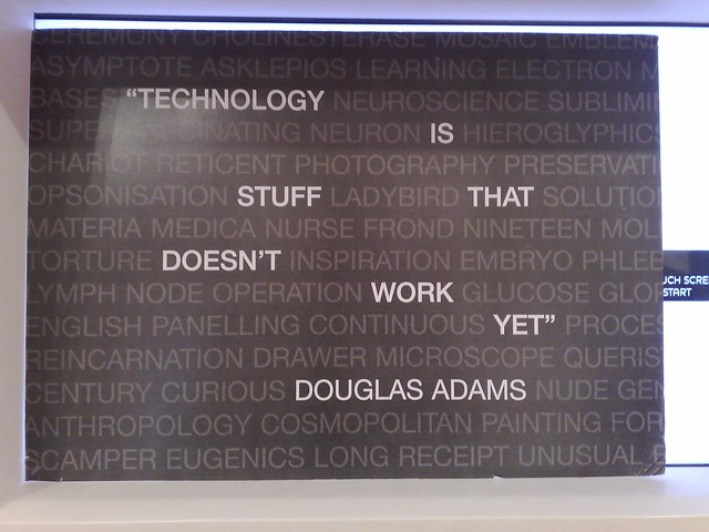 Technology is stuff that doesn't work yet
