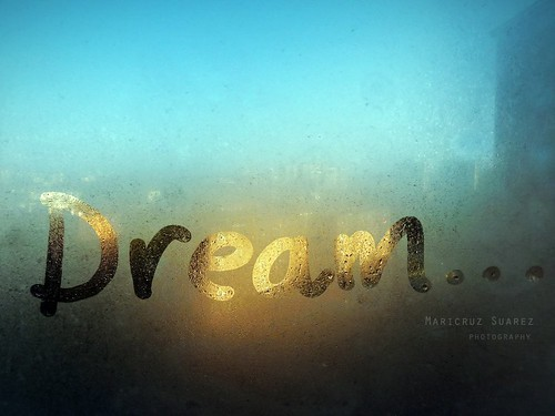 Dream... (written on the fogged window)