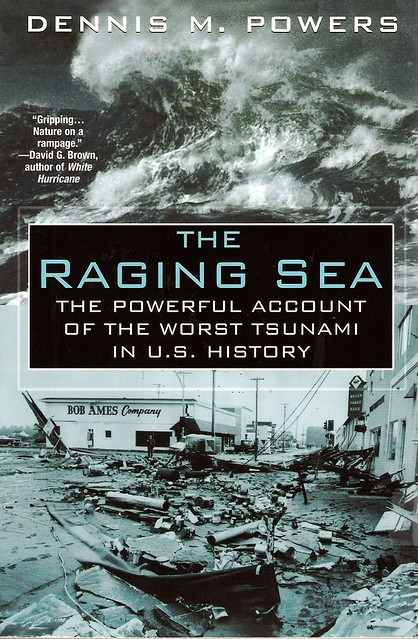 the raging sea  1964 crescent city tsunami story