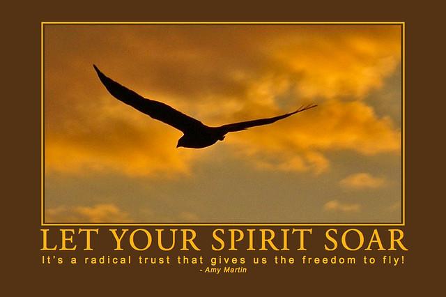 Let Your Spirit Soar | Flickr - Photo Sharing!