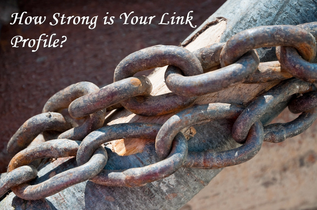 How Strong Is Your Link Profile?
