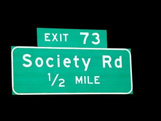 Exit 73, Society Road