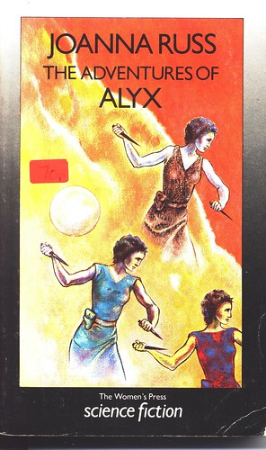 Joanna Russ: The Adventures of Alyx