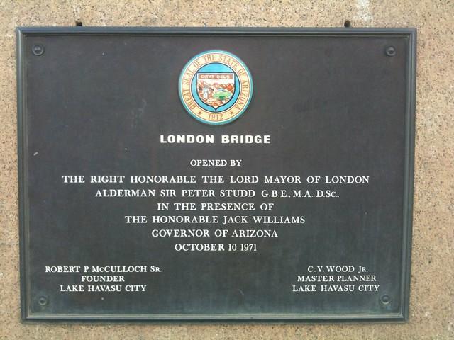Plaque on London Bridge, Arizona | Flickr - Photo Sharing!