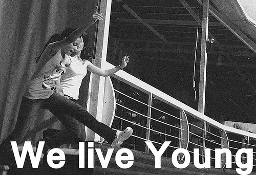 We live Young