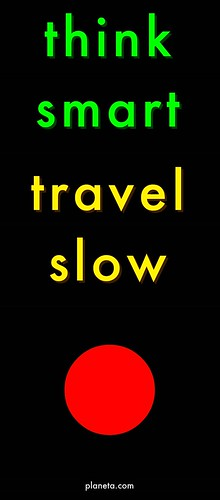 Think Smart, Travel Slow