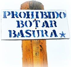 Prohibido Botar Basura!!!