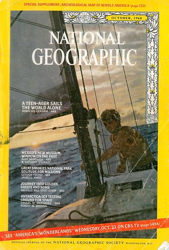 National Geographic A Teen-Ager Sails The World Alone - October 1968 by GCRad1