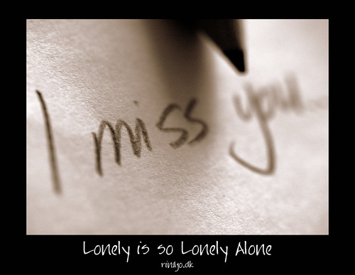 ...Lonely is so Lonely Alone...