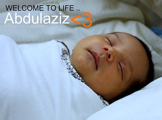 Welcome To Life Abdulaziz ..!