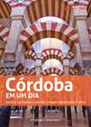 Córdoba em um dia