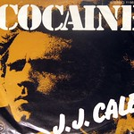 "J.J. Cale Cocaine / Hey Baby 7"" Single"