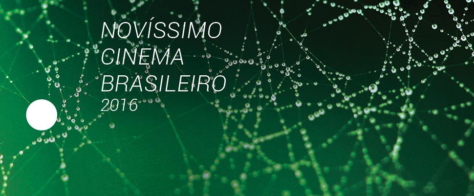 NOVÍSSIMO CINEMA BRASILEIRO 2016