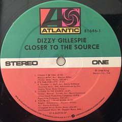 DIZZY GALESPIE:CLOSER TO THE SOURCE(LABEL SIDE-A)