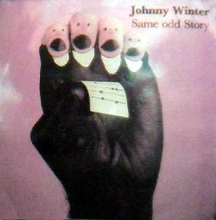 Johnny Winter's Same odd story