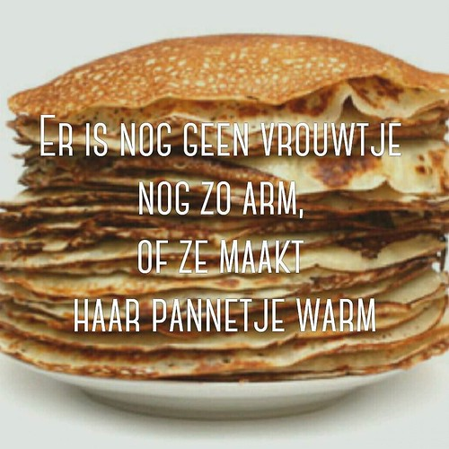 February 2th, always a day filled with pancakes and friends. #marialichtmis #pannenkoeken #quote #2februari #2 february