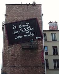 2016 - Paris - Urban art - il faut se mefier des mots