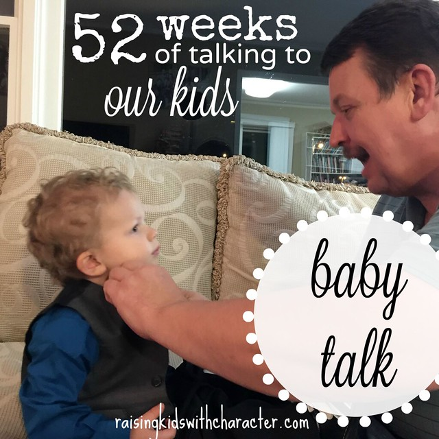 52 Weeks of Talking to Our Kids - Baby Talk