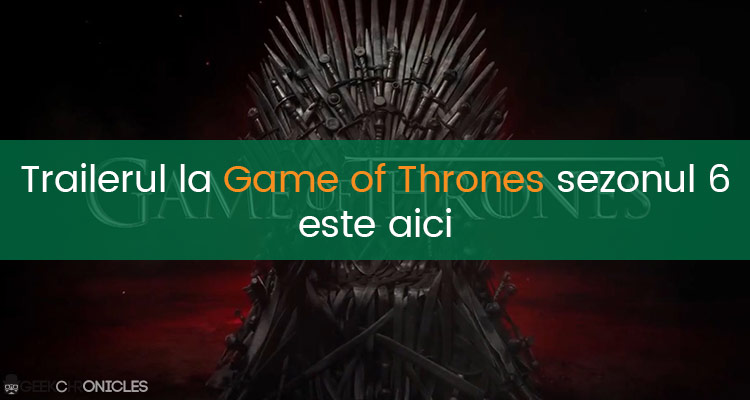 Trailerul la Game Of Thrones Sezonul 6