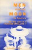 Men from the Moon in America: Did They Come in a Russian Satellite?