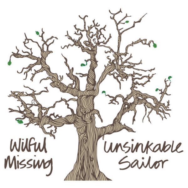 Wilful Missing - Unsinkable Sailor