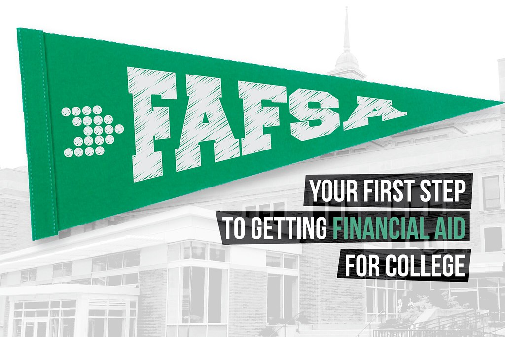 College building and FAFSA pennant with text 'Your first step in getting financial aid for college'