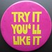 try it you'll like it by Andy M Johnson
