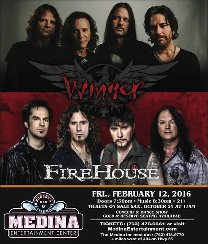 02/12/16 Winger/ Firehouse @ Medina Entertainment Center, Medina, MN