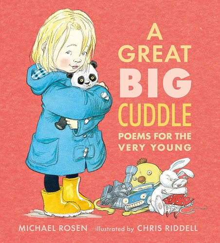 Michael Rosen and Chris Riddell, A Great Big Cuddle