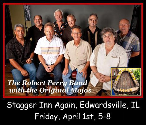 Robert Perry Band with the Original Mojos 4-1-16