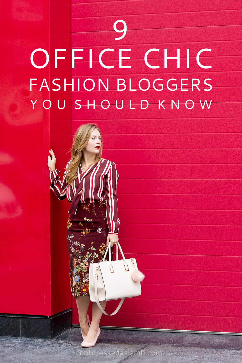 Workwear: 9 Office Chic Fashion Bloggers You Should Know | Not Dressed As Lamb
