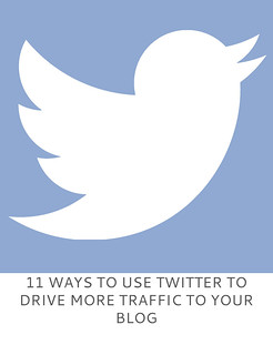 Not Dressed As Lamb | 11 Ways to Use Twitter to Drive More Traffic to Your Blog
