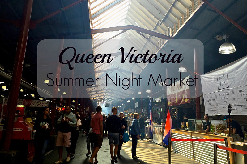 Queen Victoria Summer night Market
