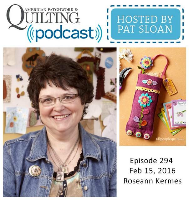 American Patchwork Quilting Pocast episode 294 Roseann Kermes