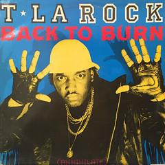 T LA ROCK:BACK TO BURN(JACKET A)